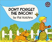 Don't Forget the Bacon! [Audio CD with Paperback Book]