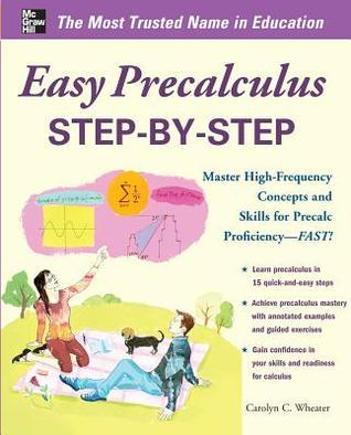 Easy Pre-Calculus Step-by-Step (Easy Step by Step), 2nd Edition