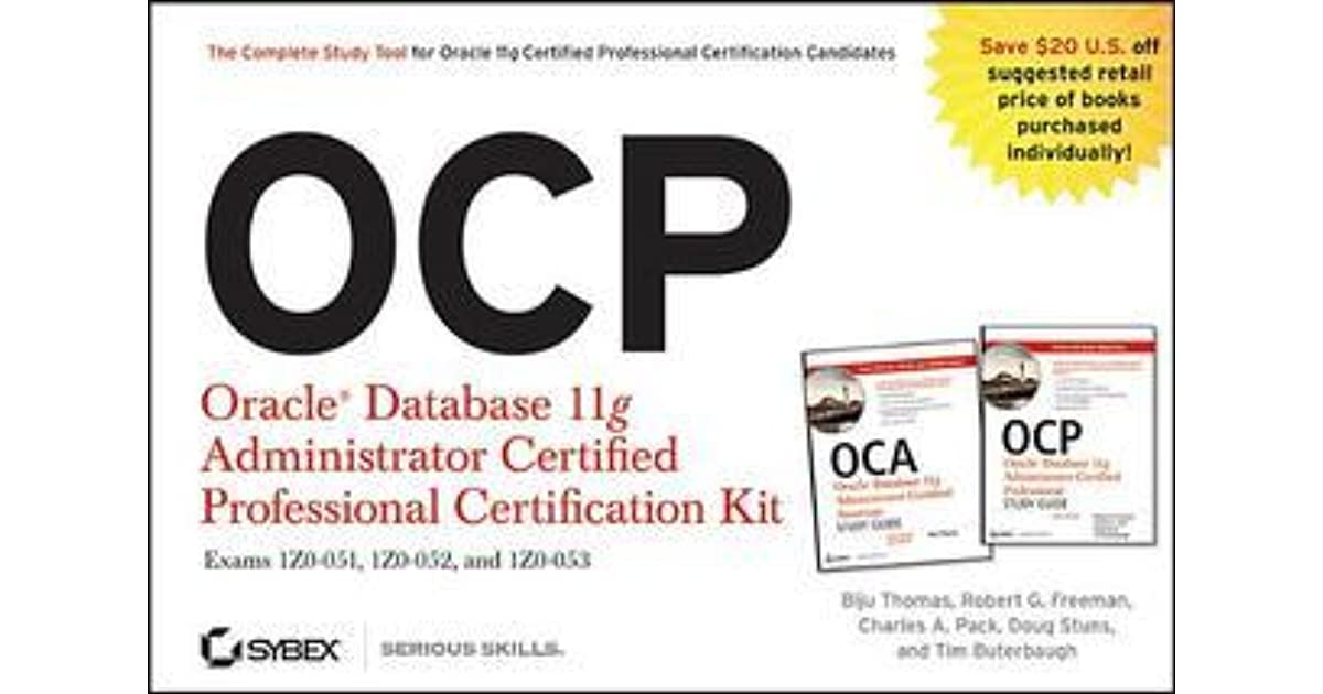 OCP: Oracle Database 11g Administrator Certified Professional ...