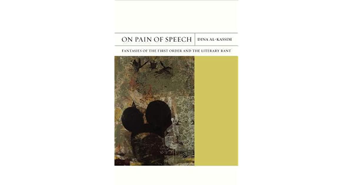 On Pain of Speech Fantasies of the First Order and the Literary Rant