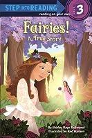 Fairies!: A True Story