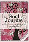 Soul Journey: The Greatest Secrets to Living the Life You Want
