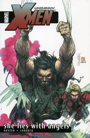 Uncanny X-Men, Vol. 5: She Lies With Angels