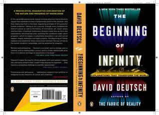 The Beginning of Infinity: Explanations That Transform the World