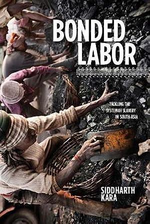 !!> Read ➸ Bonded Labor  ➻ Author Siddharth Kara – Submitalink.info