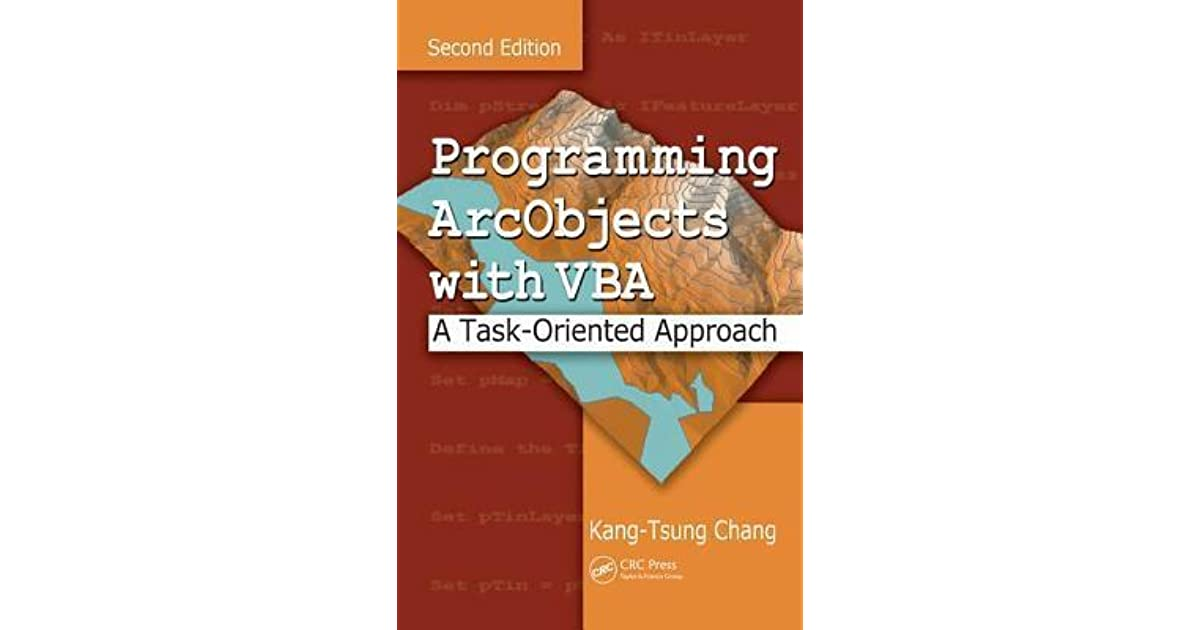 Programming ArcObjects with VBA: A Task-Oriented Approach