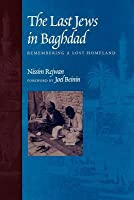 The Last Jews in Baghdad: Remembering a Lost Homeland