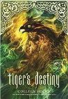 Tiger's Destiny (The Tiger Saga, #4)