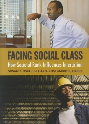 Facing-Social-Class-How-Societal-Rank-Influences-Interaction