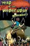 Year of the WereCurse: WereWhat?
