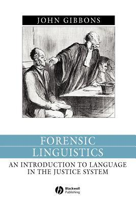 Forensic Linguistics By John Gibbons
