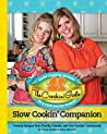 The Crockin' Girls Slow Cookin' Companion by Nicole Sparks