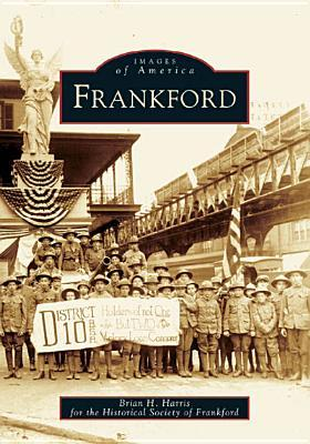 Frankford (Images of America: Pennsylvania)