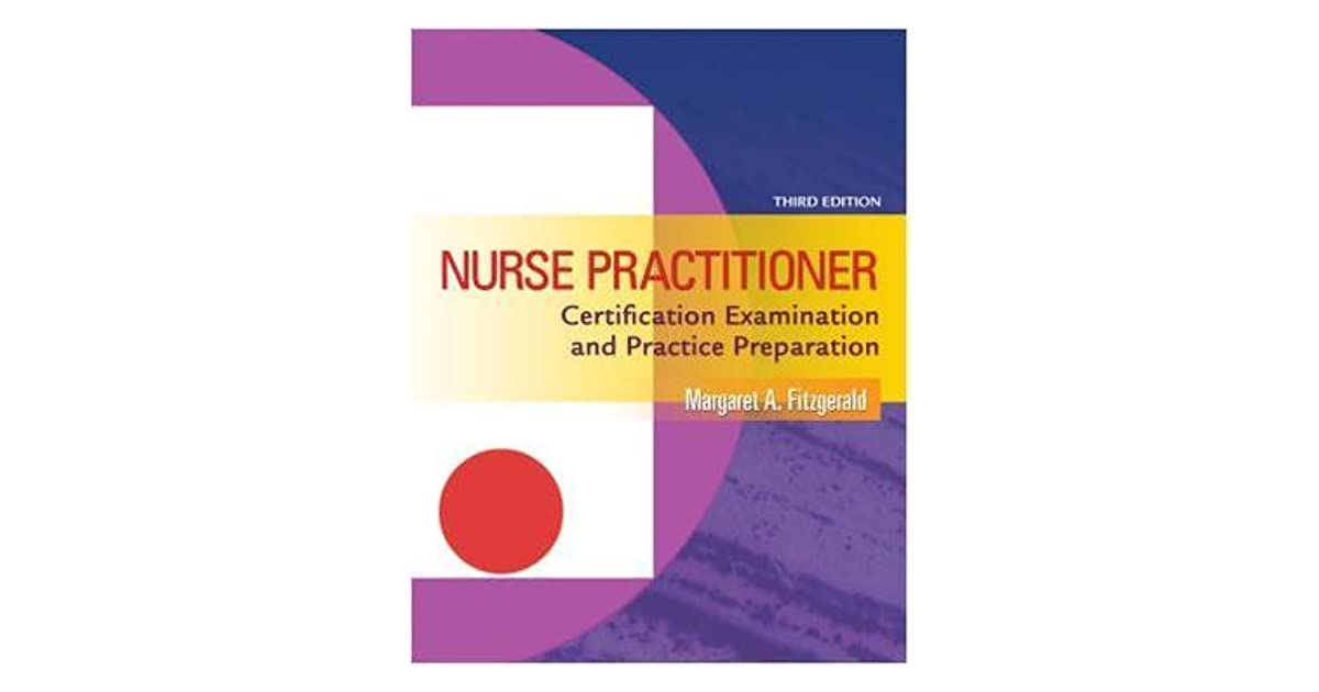 Nurse Practitioner Certification Examination And Practice