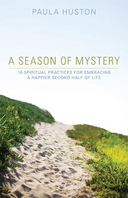 A Season of Mystery by Paula Huston