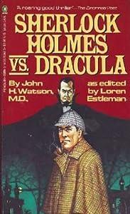 Sherlock Holmes vs. Dracula