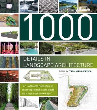 1000 Details In Landscape Architecture A Selection Of The World S