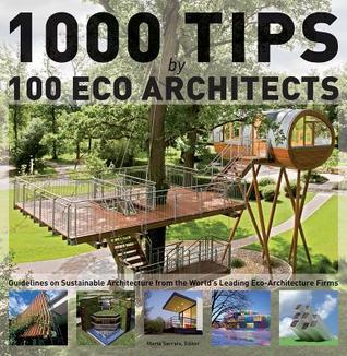 1000 Tips by 100 Eco Architects by Marta Serrats