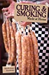 Curing and Smoking (Made at Home)