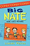 Here Goes Nothing (Big Nate)