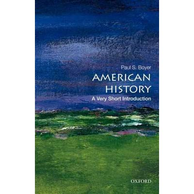 American history a very short introduction by paul s boyer fandeluxe Gallery
