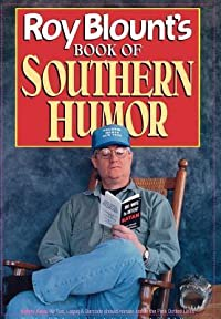 Roy Blount's Book of Southern Humor