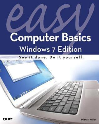Easy Computer Basics: Windows 7