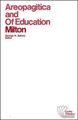Areopagitica and of Education: With Autobiographical Passages from Other Prose Works