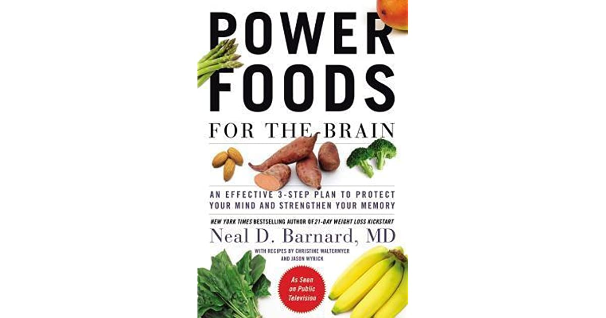Power Foods for the Brain: An Effective 3-Step Plan to ...
