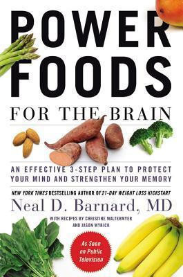 Power-foods-for-the-brain-an-effective-3-step-plan-to-protect-your-mind-and-strengthen-your-memory