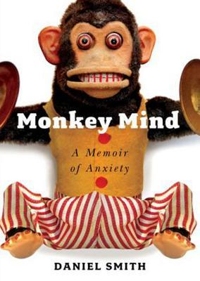 A Memoir of Anxiety Monkey Mind