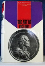 The Art of Victory: The Life and Achievements of Field-Marshal Suvorov, 1729-1800