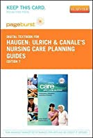 Ulrich & Canale's Nursing Care Planning Guides - Elsevier eBook on Vitalsource (Retail Access Card)