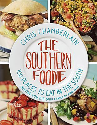 The-Southern-Foodie-100-Places-to-Eat-in-the-South-Before-You-Die