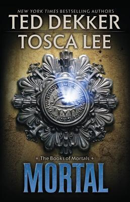 Mortal (The Books of Mortals, #2)