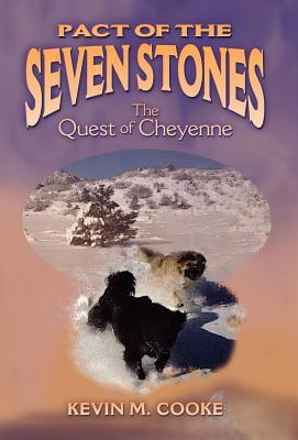 Pact of the Seven Stones: The Quest of Cheyenne