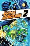 Super Dinosaur Vo...
