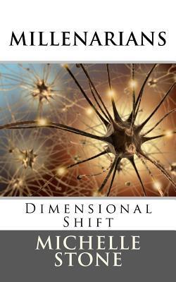 Dimensional Shift: Millenarians