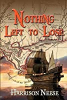 Nothing Left to Lose: Two Families, Whose Lives Become Part of a Mass Exodus of Islenos (Islanders), Are Driven from Their 1778 Spanish Homeland in the Canary Islands. Feeling They Have Nothing Left to Lose, They Set Sail Toward a New Life-Knowing They CA