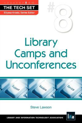 Library Camps And Unconferences (The Tech Set)