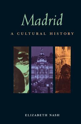 Madrid: A Cultural Literary Companion
