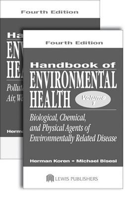 Handbook of Environmental Health, Two Volume Set