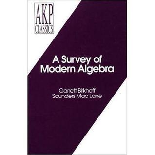 A Survey of Modern Algebra (AKP Classics) (Akp Classics)