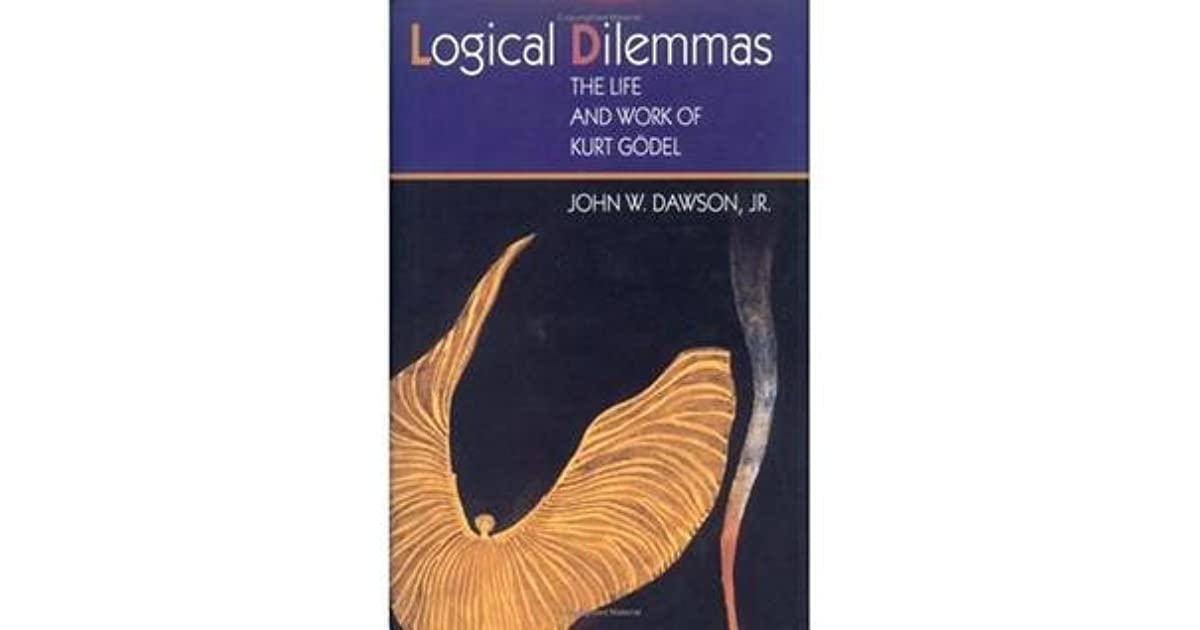 Logical dilemmas. The life and work of Kurt Goedel
