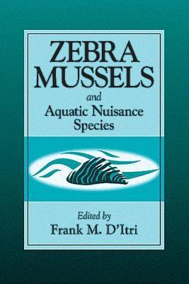 Zebra Mussels And Aquatic Nuisance Species Frank M. DItri