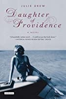 Daughter of Providence: A Novel