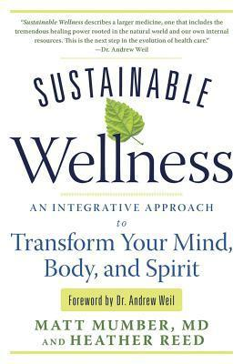 Sustainable-Wellness-An-Integrative-Approach-to-Transform-Your-Mind-Body-and-Spirit