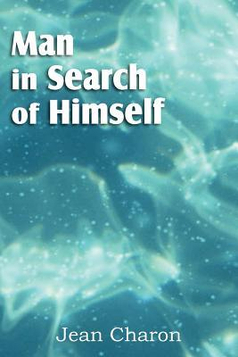 Man in Search of Himself