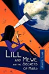 Lill and Mewe and the Secrets of Mars by Jean E. Lane