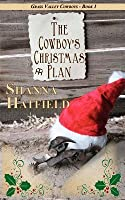 The Cowboy's Christmas Plan (Grass Valley Cowboys #1)